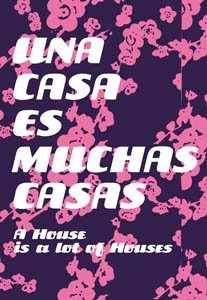 Una Casa Es Muchas Casas/A House Is Many Houses: Aptm 2007 (English and Spanish - Es Barcelona Store