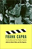 Frank Capra : Authorship and the Studio System, , 1566396077