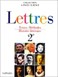 Lettres : Textes, méthodes, histoire littéraire, 2e