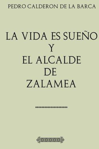 Antologia Pedro Calderon de la Barca: La vida es sueño, El alcalde de Zalamea: Comentada y revisada. (Spanish Edition) [Pedro Calderon Calderon de la Barca] (Tapa Blanda)