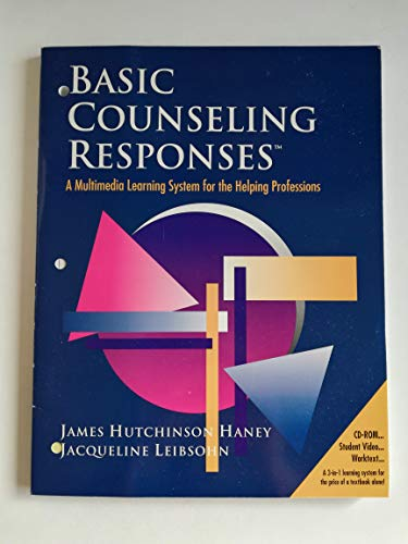 Basic Counseling Responses / CD-ROM Student work VIdeo (A Multimedia Learning System for Helping Pro
