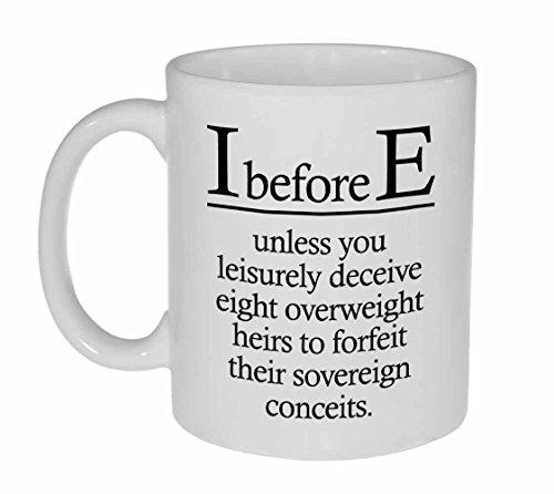 I Before E Funny Grammar Spelling Mug for Coffee or Tea