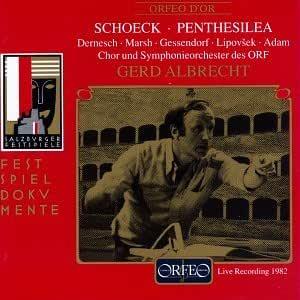 Schoeck: Penthesilea - Complete Opera