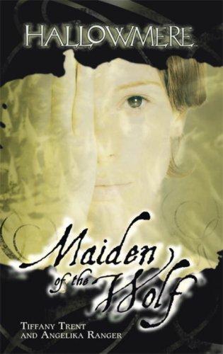 Maiden of the Wolf (Hallowmere, Book 4)