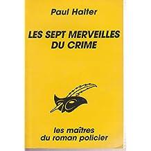 SEPT MERVEILLES DU CRIME (LES)