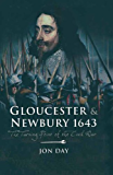 Gloucester & Newbury 1643: The Turning Point of the Civil War