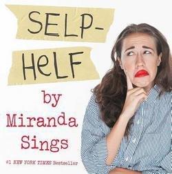 Miranda Sings: Selp-Helf (Hardcover); 2015 (Miranda Sings Store)