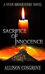 Sacrifice Of Innocence (A Stan Brookshire Novel Book 1)