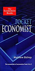 Pocket Economist: The Essentials of Economics from A-Z