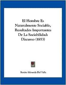 Sociable, Resultados Importantes De La Sociabilidad: Discurso