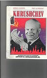 Nikita Khrushchev (World Leaders : Past and Present)