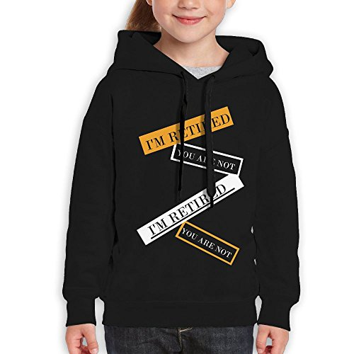 ERTY I'm Retired You Are Not Retirement Gift Print Slim Sports Hoodies\r\nLightweight Teenage Girls