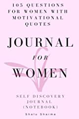 Journal for Women: 105 Questions for Women with Motivational Quotes: Self Discovery Journal: (Notebook) Paperback