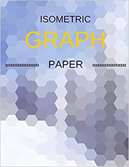 amazon isometric graph paper draw your own 3d sculpture or