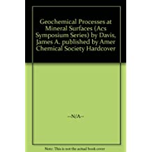 Geochemical Processes at Mineral Surfaces