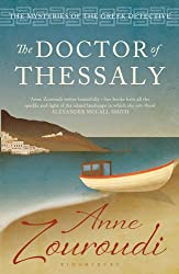 The Doctor of Thessaly: Reissued (Mysteries of/Greek Detective 3)