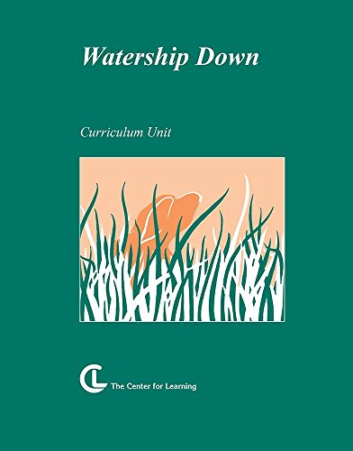 (Watership Down: Curriculum Unit (TAP instructional materials))