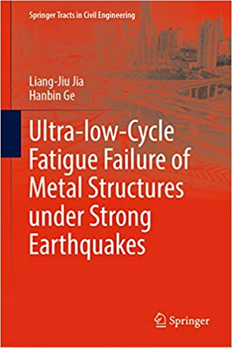 Ultra-low-Cycle Fatigue Failure of Metal Structures under
