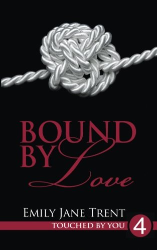 Bound By Love (Touched By You) ebook