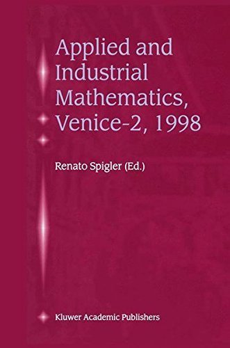 Download Applied and Industrial Mathematics, Venice-2, 1998 Pdf