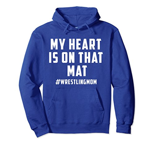 Unisex My Heart Is On That Mat Wrestling Mom Hoodie Small Royal Blue by My Heart Is On That Mat Hoodie