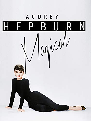 - Audrey Hepburn Magical