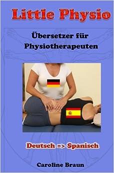Little Physio Deutsch - Spanisch: Volume 4