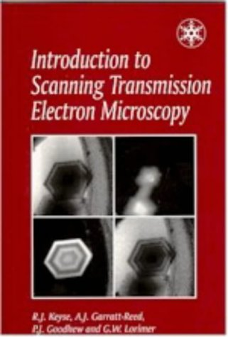 Introduction to Scanning Transmission Electron Microscopy (Royal Microscopical Society Microscopy Handbooks)