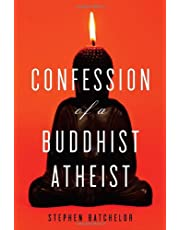 Confession of a Buddhist Atheist