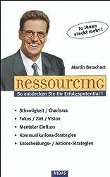 Ressourcing. So aktivieren Sie Ihre Fähigkeiten