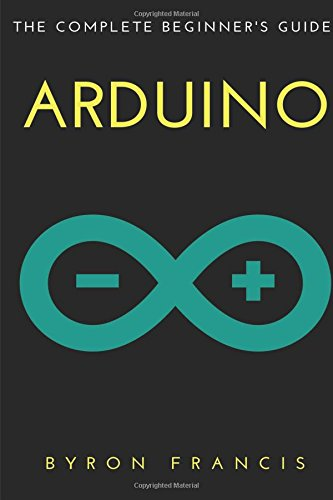Arduino Complete Beginners Byron Francis product image