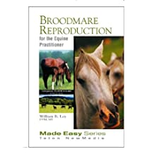 Broodmare Reproduction for the Equine Practitioner (Book+CD)