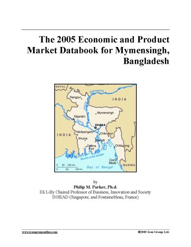 The 2005 Economic and Product Market Databook for Mymensingh, Bangladesh PDF