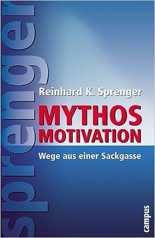 mythos motivation wege aus einer sackgasse
