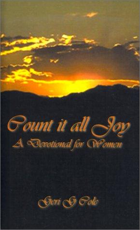 Read Online Count It All Joy: A Devotional for Women PDF