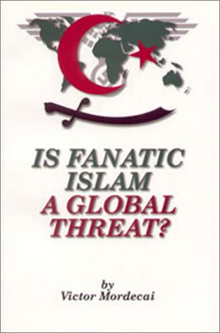 Is Fanatic Islam a Global Threat? pdf epub