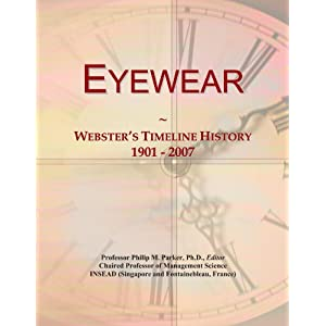 Eyewear: Webster's Timeline History, 1901 - 2007