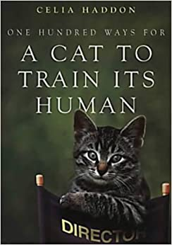 Book One Hundred Ways for A Cat To Train Its Human