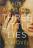 """Three Little Lies"" av Laura Marshall"