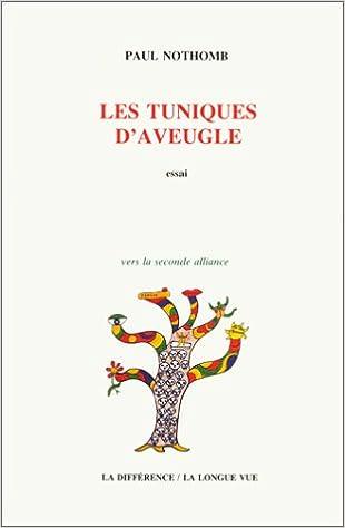 En ligne téléchargement gratuit Les Tuniques d'aveugle : Une lecture inouïe de la Bible des origines pdf