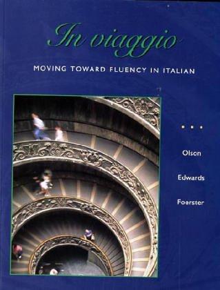 In viaggio: Moving Toward Fluency in Italian