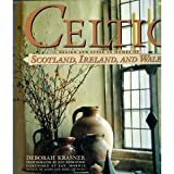 Celtic Design and Style in Homes of Scotland, Ireland, and Wales