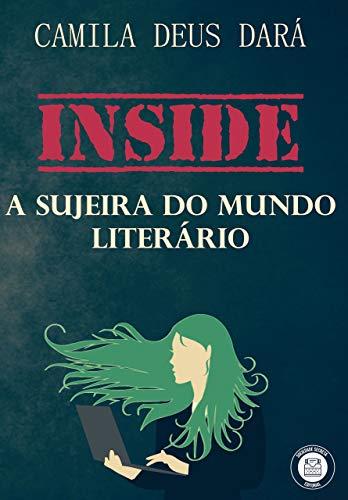 Inside : A sujeira do Mundo Literário