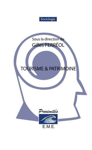Tourisme et patrimoine (French Edition)