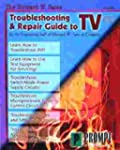 Troubleshooting And Repair Guide To Tv