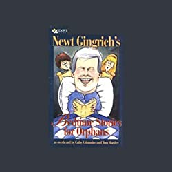 Newt Gingrich's Bedtime Stories for Orphans