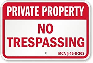 "Private Property - No Trespassing - MCA § 45-6-203, Diamond Grade Reflective Sign, 80 mil Aluminum, 36"" x 24"""