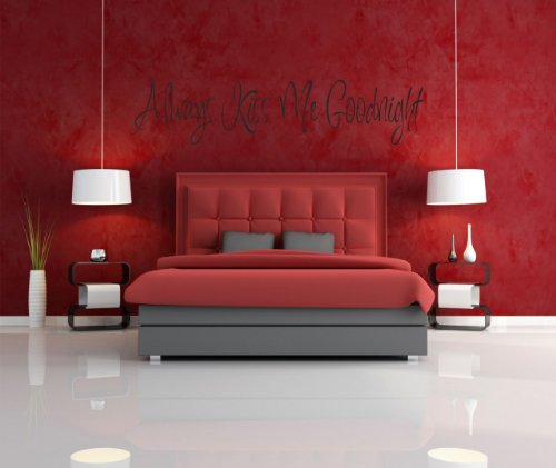 Always Kiss Me Goodnight Picture Art - Living Room - Peel & Stick Sticker - Vinyl Wall Decal - Size : 10 Inches X 40 Inches - 22 Colors Available (Best Good Night Photos)