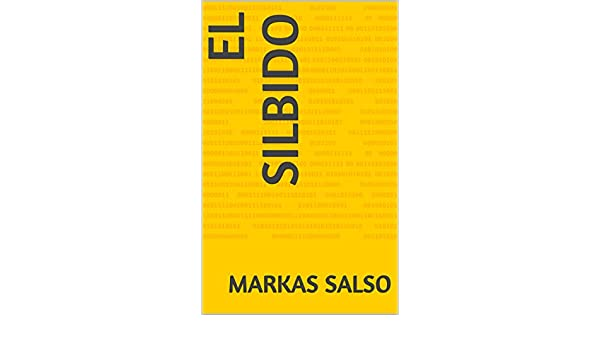 Amazon.com: El silbido (Spanish Edition) eBook: markas salso: Kindle Store