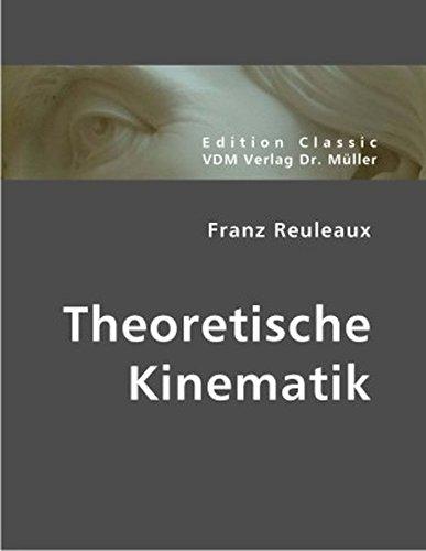 Franz Reuleaux: Theoretische Kinematik
